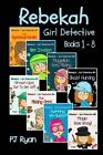 Rebekah - Girl Detective Books 1-8: Fun Short Story Mysteries for Children Ages 9-12 (the Mysterious Garden, Alien Invasion, Magellan Goes Missing, Ghost Hunting, Grown-Ups Out to Get Us?! + 3 More!) by Pj Ryan (Paperback / softback, 2013)
