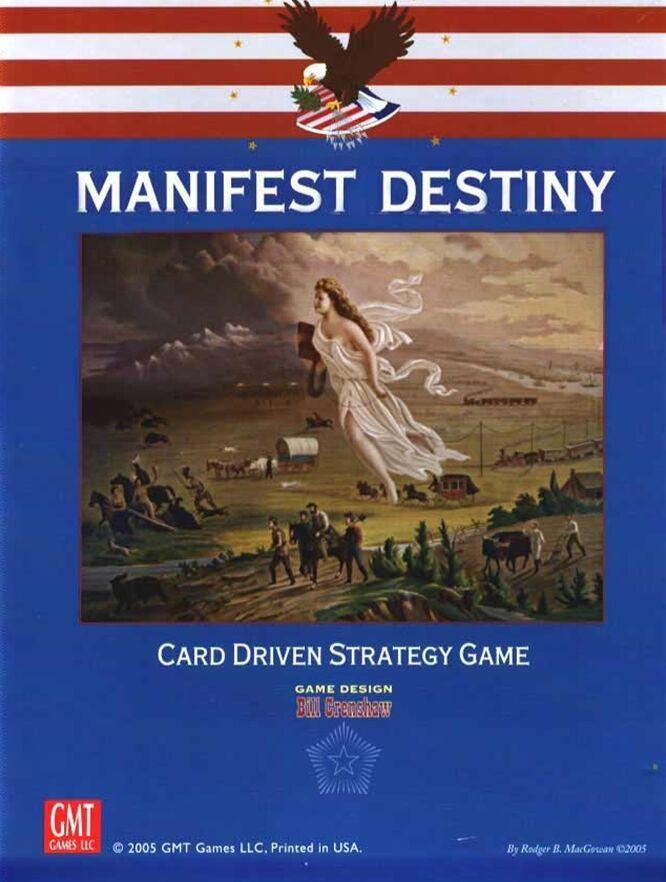 MANIFEST DESTINY CARD DRIVEN STRATEGY GAME GMT 2005 GIOCO DI STRATEGIA STORICO