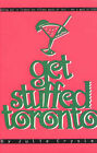 Get Stuffed Toronto: Eating out in Toronto for under $15 by Julie Crysler (Paperback, 1998)