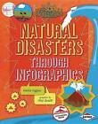 Natural Disasters Through Infographics by Nadia Higgins (Paperback / softback, 2015)