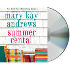 Summer Rental by Mary Kay Andrews (CD-Audio, 2011)