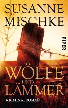 Wölfe und Lämmer ► Susanne Mischke (Taschenbuch) ►►►UNGELESEN