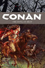 Conan Volume 16: The Song of Belit by Dr Brian Wood (Paperback, 2015)