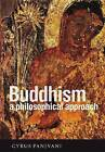 Buddhism: A Philosophical Approach by Cyrus Panjvani (Paperback, 2013)