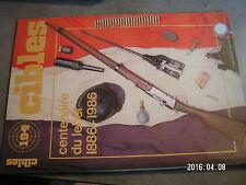 $$o Revue Cibles N°194 100ans lebel  45 Magnum  P 9 R  DES 2000 U  Taurus 85 S