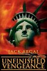 Unfinished Vengeance 9780595431762 by Jack Segal Book