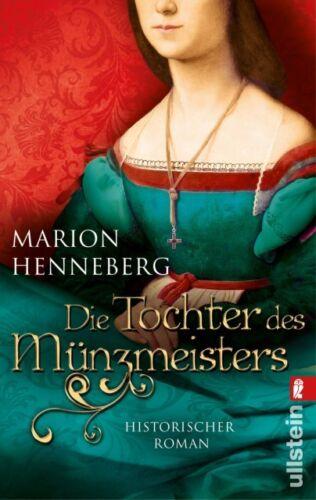 1 von 1 - Die Tochter des Münzmeisters von Marion Henneberg