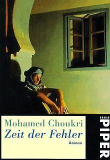 Zeit der Fehler. von Mohamed Choukri   Buch   Zustand gut