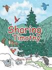 Sharing Timothy by Dr Maria Wolf (Hardback, 2015)