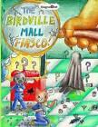 The Birdville Mall Fiasco: A Mindy Comic Adventure by Jamie Louie, Hannah Lin, Mia Zhang (Paperback / softback, 2015)