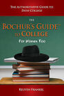 The Bochur's Guide to College: The Authoritative Guide to Da'as College by Reuven Frankel (Paperback / softback, 2009)