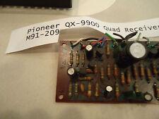 Pioneer QX-9900 Quadrophonic Receiver BOARD M91-209