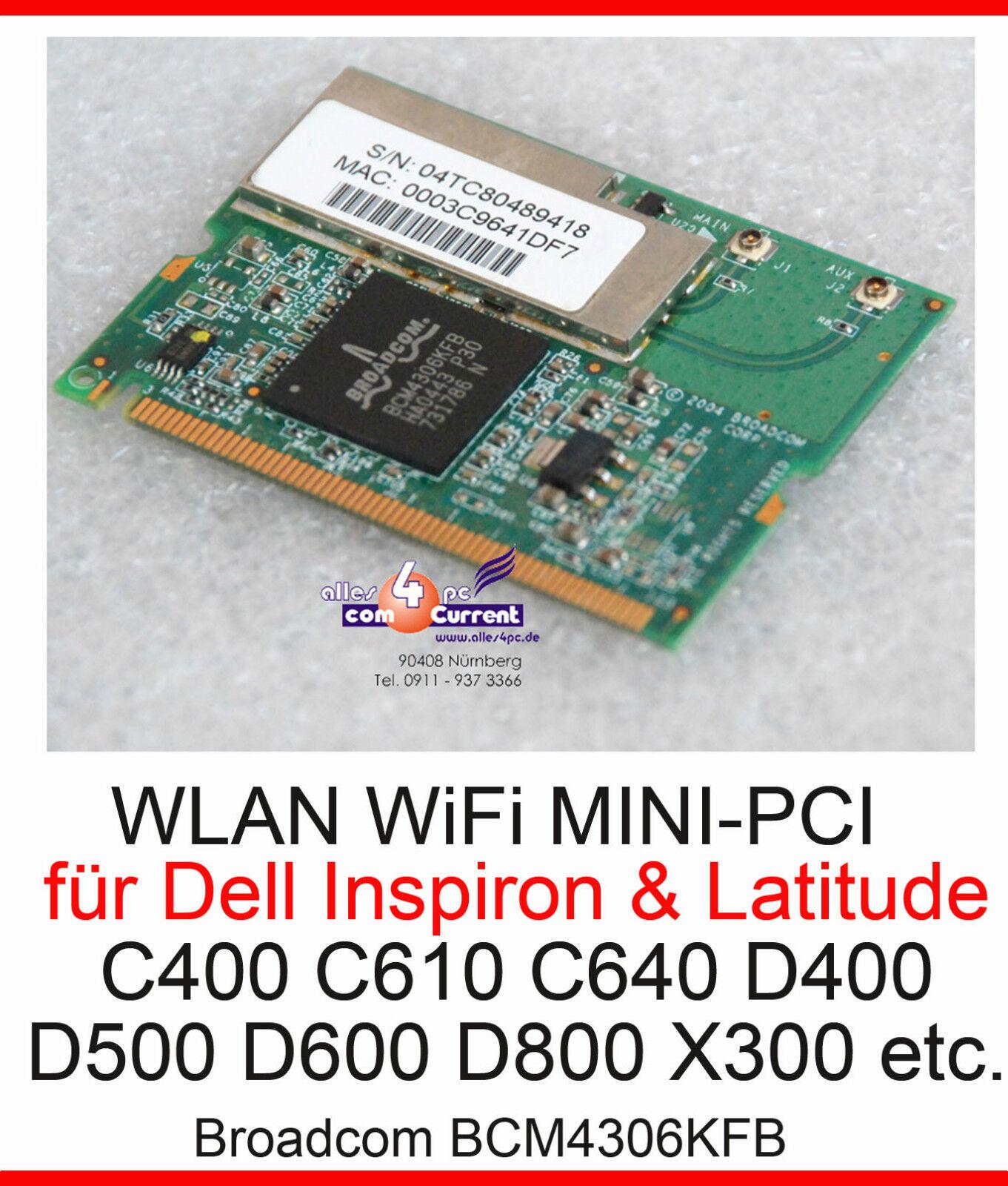 54 Mbit Mini PCI WLAN Network Card BCM4306KFB Wifi Dell Inspiron 300m 500M 5100