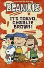 Peanuts: It's Tokyo, Charlie Brown! by Vicki Scott, Charles M Schulz (Paperback / softback, 2012)