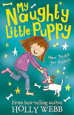 New Tricks for Rascal! (My Naughty Little Puppy) by Holly Webb, Good Used Book (