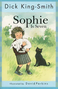 Sophie-is-Seven-The-Sophie-stories-King-Smith-Dick-Very-Good-Book