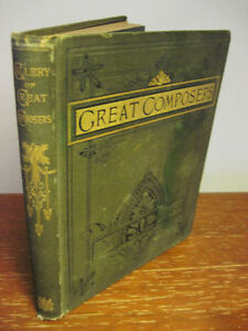 1st-Edition-GALLERY-GREAT-COMPOSERS-Jager-Rimbault-RARE-Antique-CLASSIC