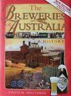 The Breweries of Australia - A History by Keith M. Deutsher (Hardback, 2012)