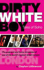 Dirty White Boy by Clayton Littlewood (Paperback, 2008)