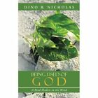 Being Used of God: A Reed Shaken in the Wind by Dino B Nicholas (Paperback / softback, 2013)