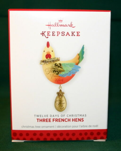 HALLMARK ORNAMENT 2013 THREE FRENCH HENS # 3 IN THE TWELVE ...
