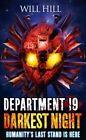 Darkest Night (Department 19, Book 5) by Will Hill (Paperback, 2015)