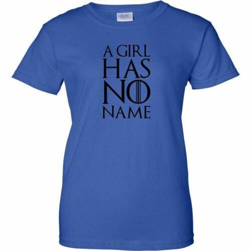 A Girl Has No Name Black Logo Womens T Shirt TV King Queen Ladies Tee New