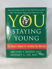 Dr. Oz - You Staying Young The Owner's Manual for Extending Your Warranty