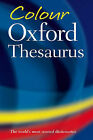 Colour Oxford Thesaurus by Oxford University Press (Paperback, 2006)