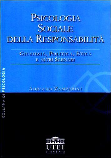 Psicologia sociale della responsabilità. Giustizia, politica, etica e altri scen
