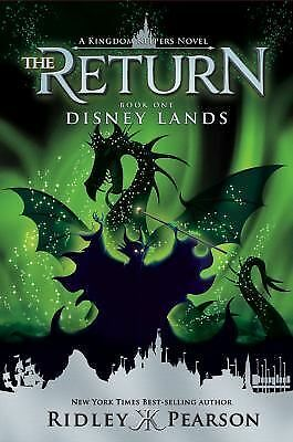 Kingdom Keepers the Return Ser.: The Return Disney Lands Bk. 1 by Ridley...