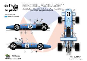 De l/'Huile sur la Piste 1//18 Decals Ferrari Michel Vaillant FFSMC Productions