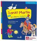 Sankt Martin mit Kindern feiern (2016, Taschenbuch)