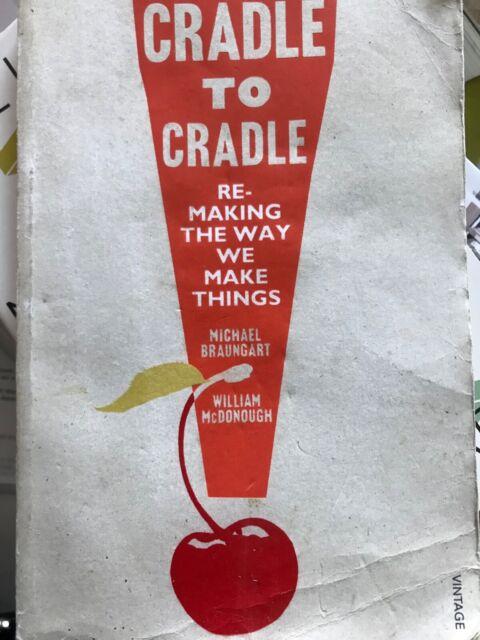 Cradle to Cradle by Michael Braungart, William McDonough (Paperback, 2008)