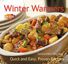 Winter Warmers: Quick and Easy, Proven Recipes by Flame Tree Publishing (Paperback, 2010)