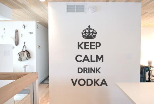 Keep Calm Drink Vodka Wall art vinyl decal sticker