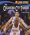 The Oklahoma City Thunder by Stewart Mark (author) 9781599536392