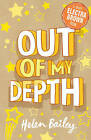 Out of My Depth by Helen Bailey (Paperback, 2008)