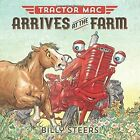 Tractor Mac Arrives at The Farm. . .