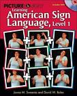 Picture Yourself Signing ASL: Level 1 by Janna Sweenie, David Boles (Mixed media product, 2008)