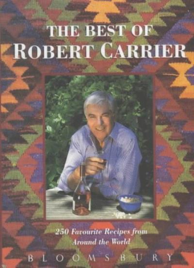 The Best of Robert Carrier By Robert Carrier