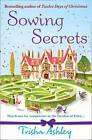 Sowing Secrets by Trisha Ashley (Paperback, 2008)