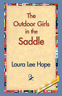 The Outdoor Girls in the Saddle by Laura Lee Hope (Paperback / softback, 2006)