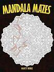 Mandala Mazes by Marty Noble (Paperback, 2010)