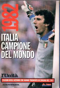 1982-ITALIA-CAMPIONE-DEL-MONDO-ED-PANINI-MODENA-L-039-UNITA-039
