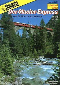 Eisenbahn-Journal-Sonder-Heft-Der-Glacier-Express-Von-St-Moritz-nach-Zermatt-C7