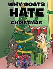 Why Goats Hate Christmas by Josh Wilson (Paperback / softback, 2015)