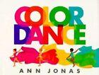 Color Dance by Ann Jonas (Hardback, 1989)