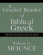Graded Reader of Biblical Greek by William D. Mounce (1996, Paperback)