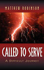 Called to Serve by Matthew Robinson (Paperback / softback, 2004)